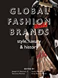Global Fashion Brands: Style, Luxury and History