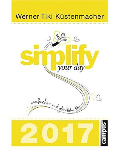 simplify-your-day-2017-einfacher-und-glucklicher-leben