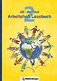 ABC der Tiere 2 – Arbeitsheft Lesebuch · Neubearbeitung (ABC der Tiere - Neubearbeitung)