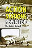 Action Stations Revisited: No1 Eastern England