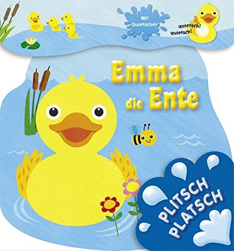 Plitsch platsch - Emma die Ente