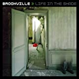Songtexte von Brookville - Life in the Shade
