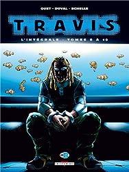 Travis - Intégrale T8 à T10