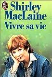 Telecharger Livres Vivre sa vie (PDF,EPUB,MOBI) gratuits en Francaise