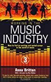 Working in the Music Industry: 3rd edition