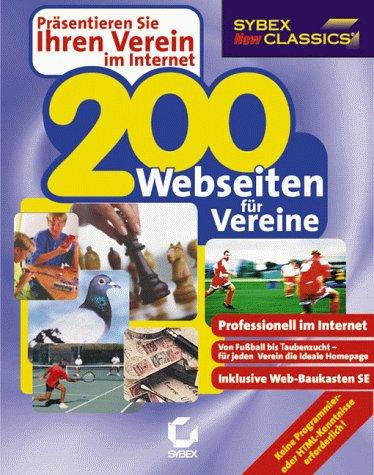 200 Webseiten für Vereine (JC). CD- ROM für Windows 95/98/ NT 4/2000