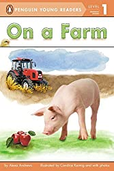 On a Farm (Penguin Young Readers - Level 1 (Quality)) by Alexa Andrews (21-Mar-2013) Paperback