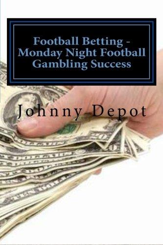 Price comparison product image Football Betting - Monday Night Football Gambling Success