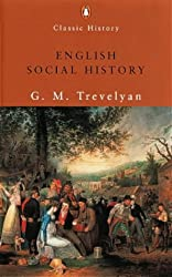 English Social History: A Survey of Six Centuries (Penguin Classic History)