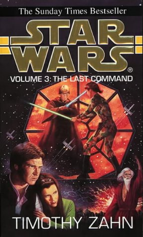 Cover of Star Wars: The Last Command (The Thrawn Trilogy 3)