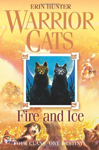 Fire and Ice (Warrior Cats, Book 2)