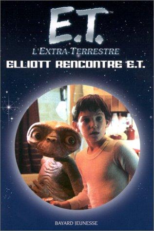 E.T. l'Extra-Terrestre : Elliott rencontre E.T.