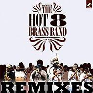 Hot 8 (Remixes)