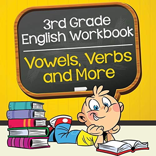 3rd Grade English Workbook: Vowels, Verbs and More por Baby Professor