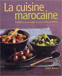 La cuisine marocaine : Traditions ancestrales et cuisine d'aujourd'hui