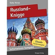 Russland-Knigge. Basiswissen in 50 x 2 Minuten. (Sofortwissen kompakt)