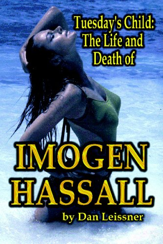 Tuesday's Child: The Life and Death of Imogen Hassall
