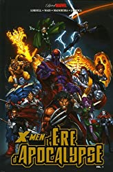 X-Men : l'Ere d'Apocalypse, Tome 1 :