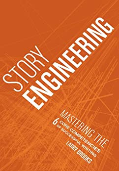 Story Engineering by [Brooks, Larry]