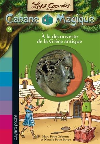 Les carnets de la cabane magique, Tome 09: À la découverte de la Grèce antique