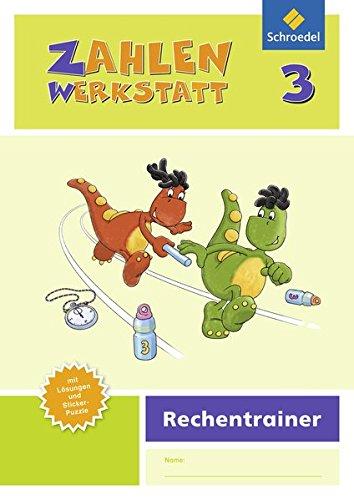 Zahlenwerkstatt - Rechentrainer: Zahlenwerkstatt - Ausgabe 2015: Rechentrainer 3
