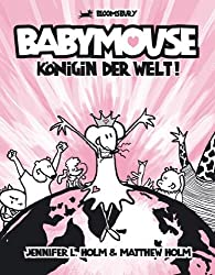 Babymouse 01. Königin der Welt