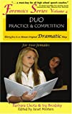 Duo Practice and Competition: Thirty-Five 8-10 Minute Original Dramatic Plays for Two Females (Forensics)