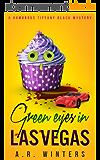 Green Eyes in Las Vegas: A Cozy Tiffany Black Mystery (Tiffany Black Mysteries Book 2) (English Edition)