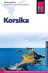 Reise Know-How Korsika: Reiseführer für individuelles Entdecken