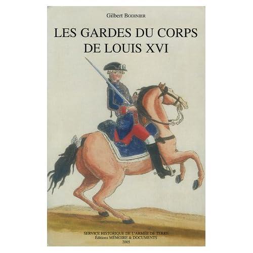 Les gardes du corps de Louis XVI