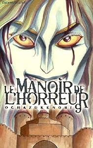 Le Manoir de l'Horreur Edition simple Tome 9