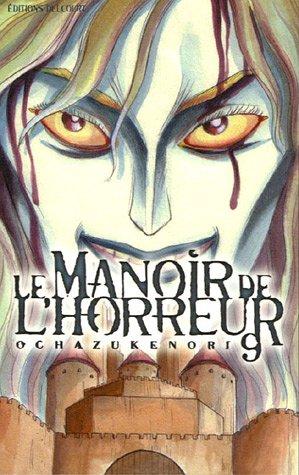 Le manoir de l'horreur Vol.9 par OCHAZUKENORI