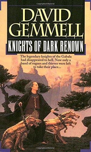 Knights of Dark Renown por David Gemmell