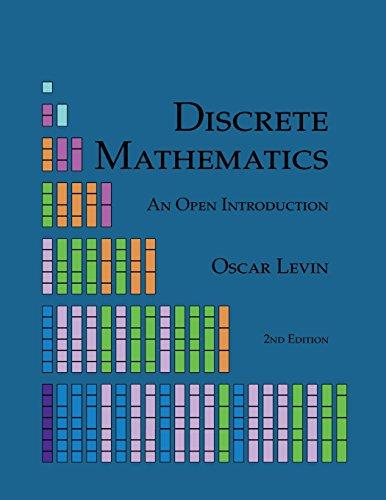 Discrete Mathematics: An Open Introduction