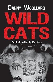 Wild Cats by [Woollard, Danny]