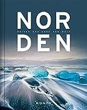 NORDEN – Reisen ans Ende der Welt (KUNTH Bildband)