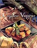 Image de Cuisine Vapeur : 60 recettes du monde entier