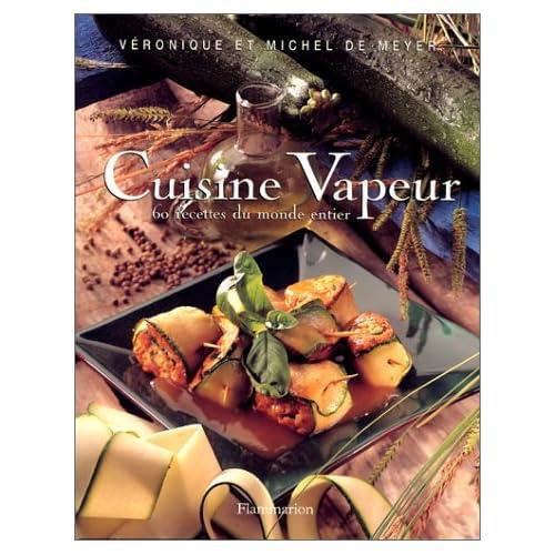 Cuisine Vapeur : 60 recettes du monde entier
