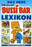 Bussi- Bär. Das neue Lexikon