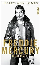 Freddie Mercury: Die Biografie (German Edition)