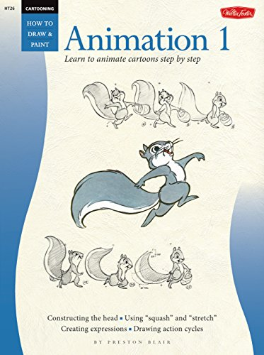 Cartooning: Animation 1 with Preston Blair: Learn to Animate Cartoons Step by Step (How to Draw) por Preston Blair