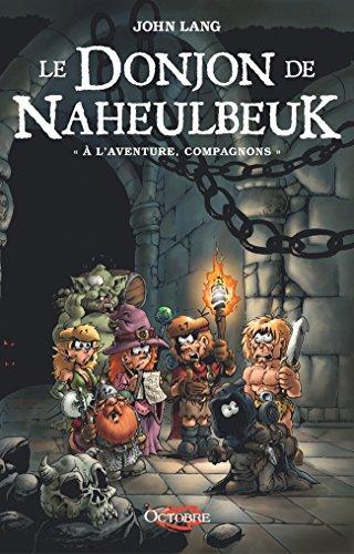 Le Donjon De Naheulbeuk, Tome 0: À L'aventure, Compagnons La Croix Des Fées