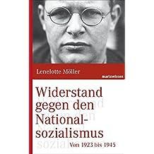 Widerstand gegen den Nationalsozialismus (marixwissen)