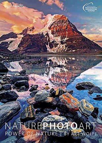 NATURE PHOTO ART 2020: POWER OF NATURE by Art Wolfe - Fotokunst-Kalender im Format 50 x 70 cm Posterkalender - Wandkalender