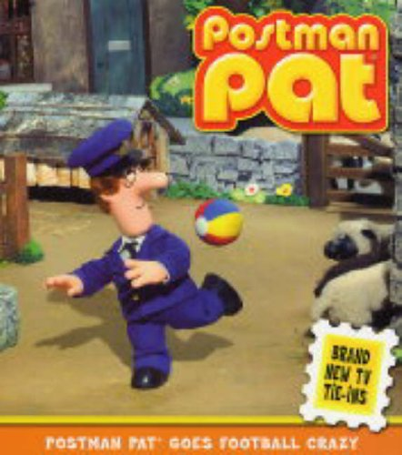 Image of Postman Pat Goes Football Crazy