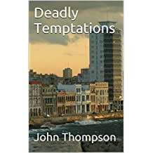Deadly Temptations (English Edition)