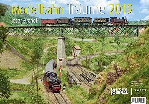 Modellbahn-Träume 2019: Kalender 2019 par Josef Brandl