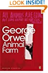 Animal Farm: A Fairy Story (Penguin M...