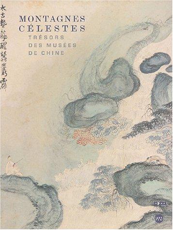 Montagnes célestes : Trésors des musées de Chine par Pénélope Riboud