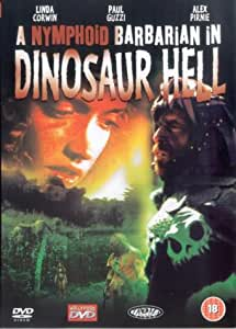 A Nymphoid Barbarian In Dinosaur Hell [DVD]